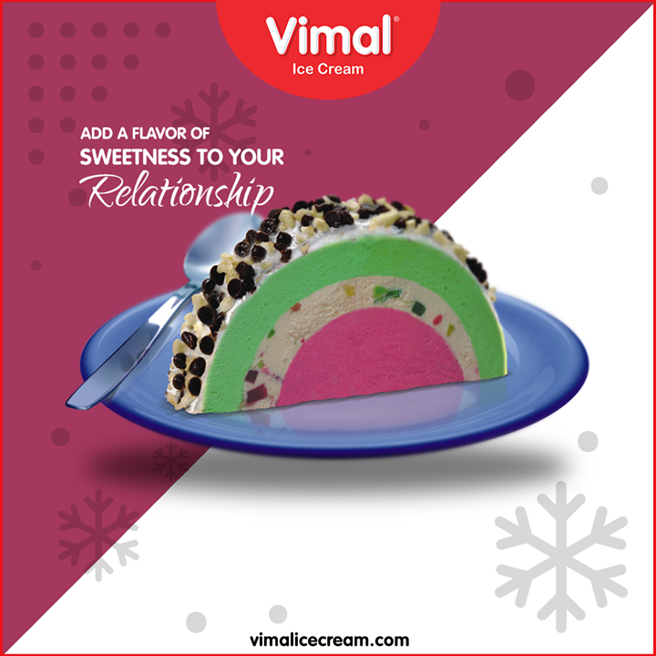 Sweeten your relationship with your friends and family over toothsome treats with Vimal Ice Cream  #IcecreamTime #IceCreamLovers #FrostyLips #VimalICeCream #Ahmedabad