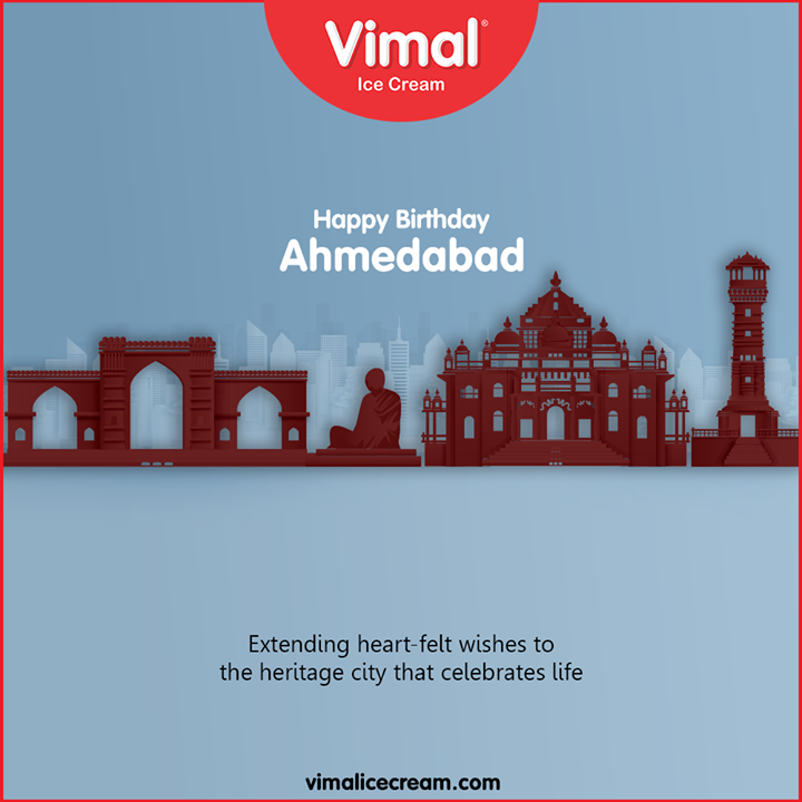 Extending heart-felt wishes to the heritage city that celebrates life  #HappyBirthdayAmdavad #HappyBirthdayAhmedabad #AhmedabadBirthday #MaruAmdavad #HappyBirthdayAmdavad2020 #LoveForIcecream #IcecreamTime #IcecreamLovers #FrostyLips #FrostyKiss #Vimal #VimalIcecream #Ahmedabad