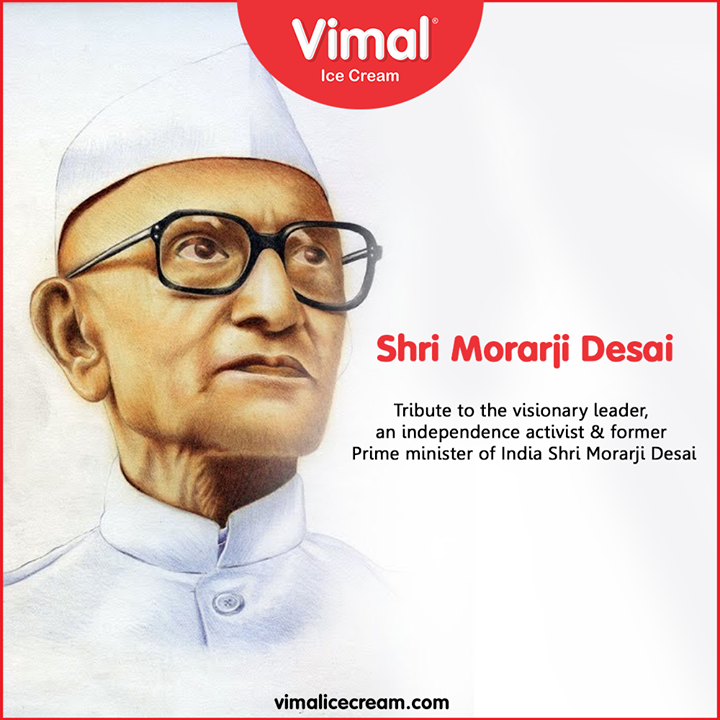 Tribute to the visionary leader, an independence activist & former Prime minister of India Shri Morarji Desai  #ShriMorarjiDesai #VimalIceCream #Icecream #IcecreamLovers #LoveForIcecream #IcecreamIsBae #Ahmedabad #Gujarat #India
