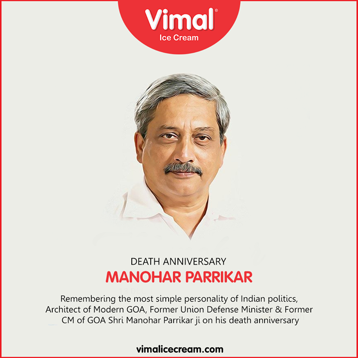 Remembering the most simple personality of Indian politics, Architect of Modern GOA, Former Union Defense Minister & Former CM of GOA Shri Manohar Parrikar ji on his death anniversary.  #ManoharParrikar #DeathAnniversary #Vimal #IceCream #VimalIceCream #Ahmedabad