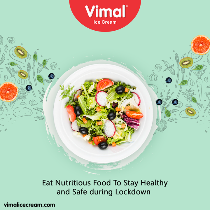 Eat nutritious food to stay healthy and safe during Lockdown  #IndiaFightsCorona #Coronavirus #IcecreamTime #IceCreamLovers #FrostyLips #Vimal #IceCream #VimalIceCream #Ahmedabad
