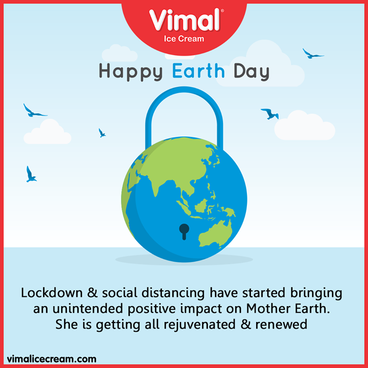 Lockdown & social distancing have started bringing an unintended positive impact on Mother Earth. She is getting all rejuvenated & renewed  #WorldEarthDay #WorldEarthDay2020 #EarthDay #Vimal #IceCream #VimalIceCream #Ahmedabad