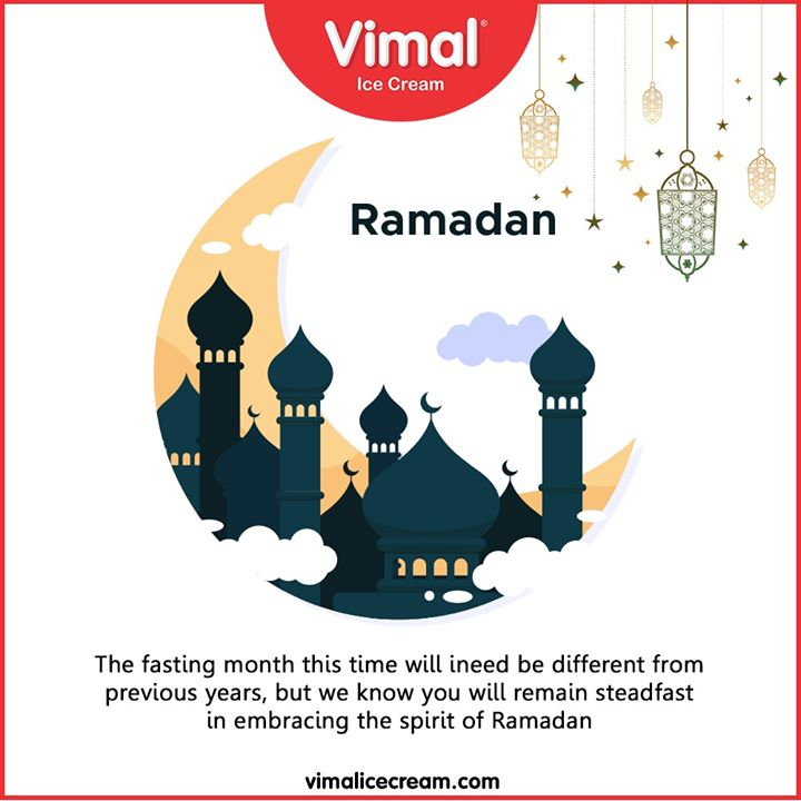 The fasting month this time will indeed be different from previous years, but we know you will remain steadfast in embracing the spirit of #Ramadan.  #Vimal #IceCream #VimalIceCream #Ahmedabad