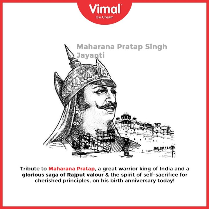 Tribute to Maharana Pratap, a great warrior king of India and a glorious saga of Rajput valour & the spirit of self-sacrifice for cherished principles, on his birth anniversary today!  #IcecreamTime #IceCreamLovers #FrostyLips #Vimal #IceCream #VimalIceCream #Ahmedabad