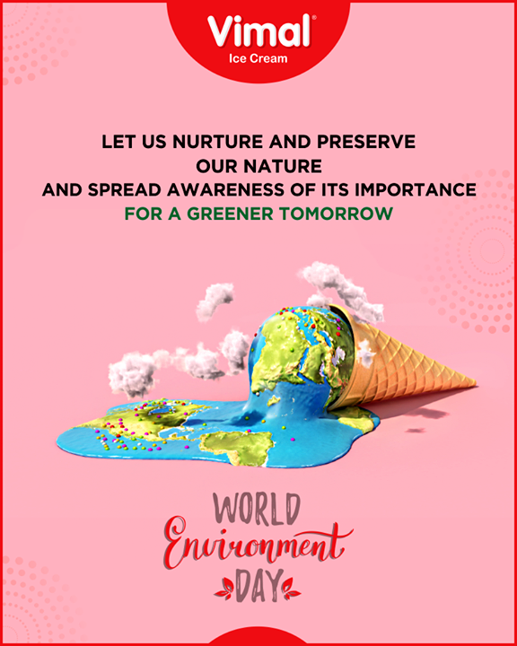 Vimal Ice Cream,  WorldEnvironmentDay, EnvironmentDay2020, SaveEnvironment, LoveForIcecream, IcecreamTime, IcecreamLovers, FrostyLips, FrostyKiss, Vimal, VimalIcecream, Ahmedabad