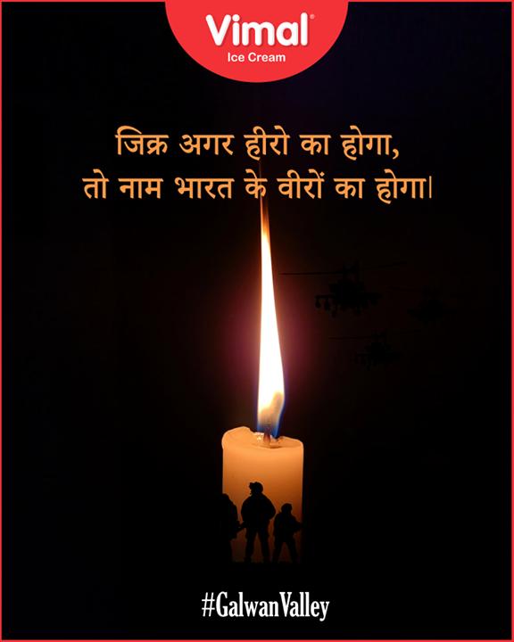जिक्र अगर हीरो का होगा तो नाम भारत के वीरों का होगा।  #GalwanValley #VimalIcecream #Ahmedabad