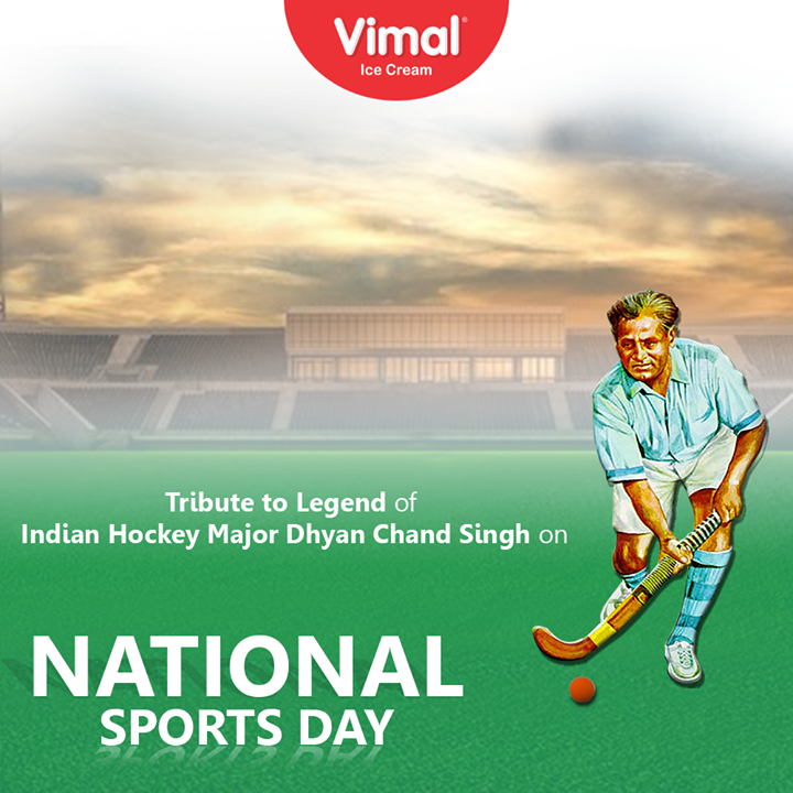 Tribute to Legend of Indian Hockey Major Dhyan Chand Singh on National sports day.  #NationalSportsDay #SportsDay #NationalSportsDay2020 #MajorDhyanChand #BirthAnniversary #IceCreamLovers #FrostyLips #Vimal #IceCream #VimalIceCream #Ahmedabad