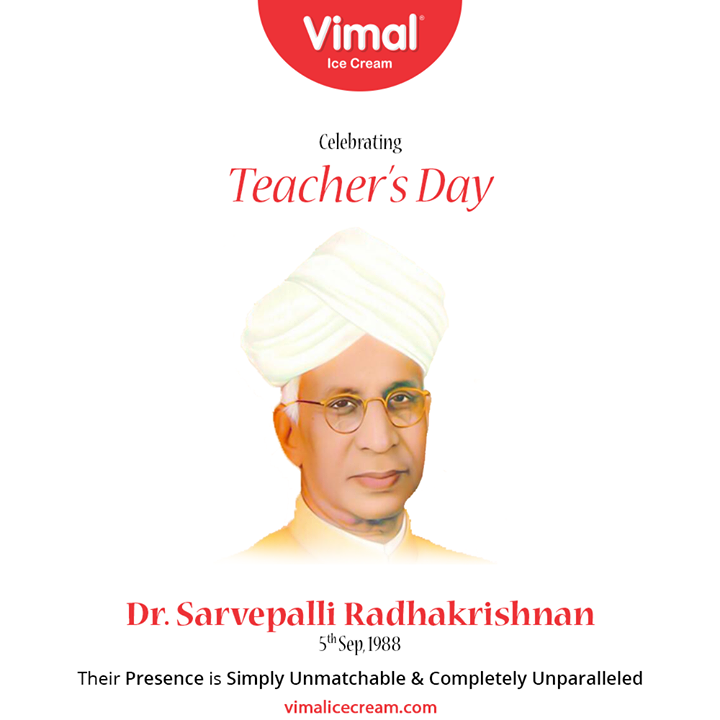Their presence is simply unmatchable & completely unparalleled.  #HappyTeachersDay #TeachersDay #Guru #TeachersDay2020 #ShriSarvepalliRadhakrishnan  #VimalIceCream #IceCreamLovers #FrostyLips #Vimal #IceCream #Ahmedabad