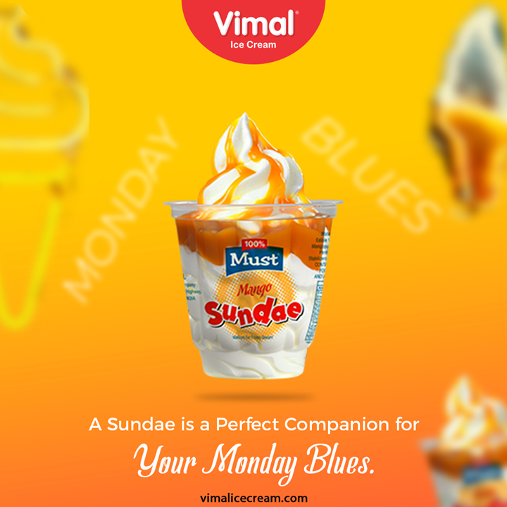 The Mango Must Sundae to get you far away from the Monday blues and give you a delicious satisfaction.  #VimalIceCream #IceCreamLovers #FrostyLips #Vimal #IceCream #Ahmedabad