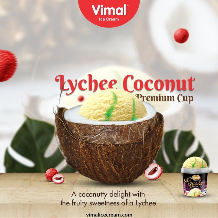 Lychee Coconut Premium Cup.Have a coconutty delight with the fruity sweetness of a Lychee.  #VimalIceCream #IceCreamLovers #FrostyLips #Vimal #IceCream #Ahmedabad