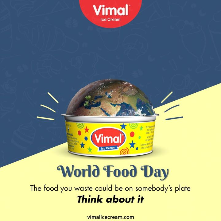 The food you waste could be on somebody's plate. Think about it.  #WorldFoodDay #WorldFoodDay2020 #FoodDay #VimalIceCream #IceCreamLovers #Vimal #IceCream #Ahmedabad