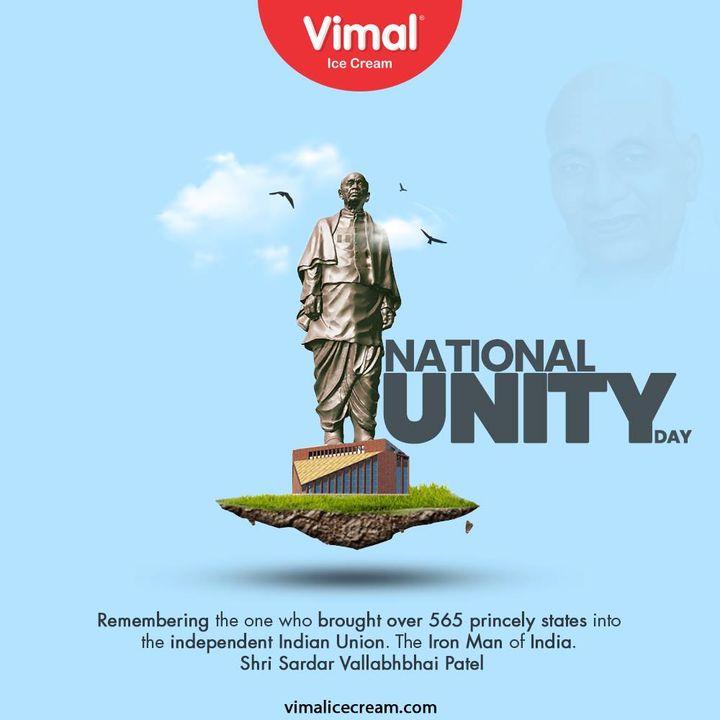 Remembering the one who brought over 500 princely states into the independent Indian Union. The Iron Man of India. Sardar Vallabhbhai Patel.   #SardarVallabhbhaiPatel #StatueOfUnity #UnityDay2020 #NationalUnityDay #RashtriyaEktaDiwas #IronManofIndia #VimalIceCream #IceCreamLovers #Vimal #IceCream #Ahmedabad