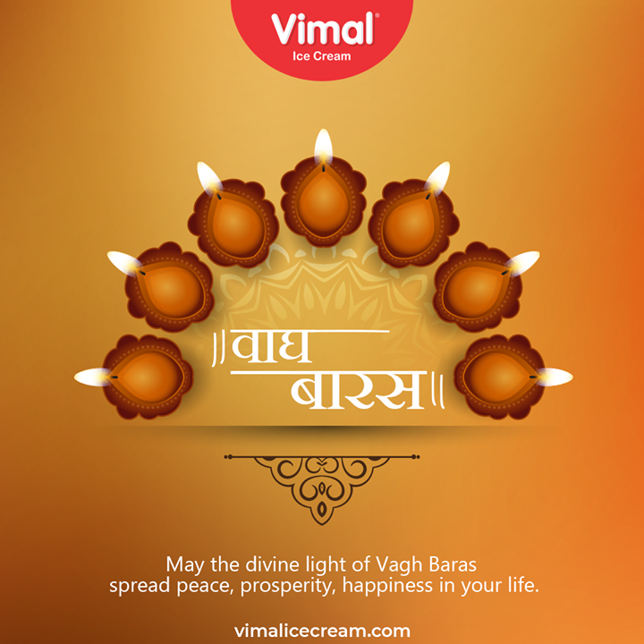 May the divine light of Vagh Baras spread peace, prosperity, happiness in your life.   #VaghBaras2020 #VaghBaras #IndianFestivals #DiwaliIsHere #Celebration #FestiveSeason #VimalIceCream #IceCreamLovers #Vimal #IceCream #Ahmedabad