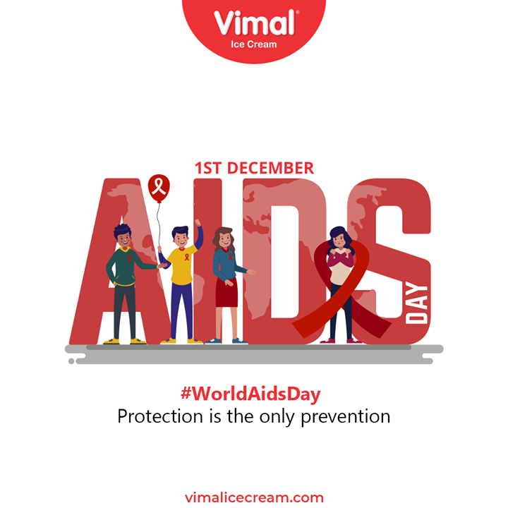 Protection is the only Prevention  #WorldAIDSDay #AIDS #WorldAIDSDay2020 #FightAIDS #AIDSEducation #VimalIceCream #IceCreamLovers #Vimal #IceCream #Ahmedabad