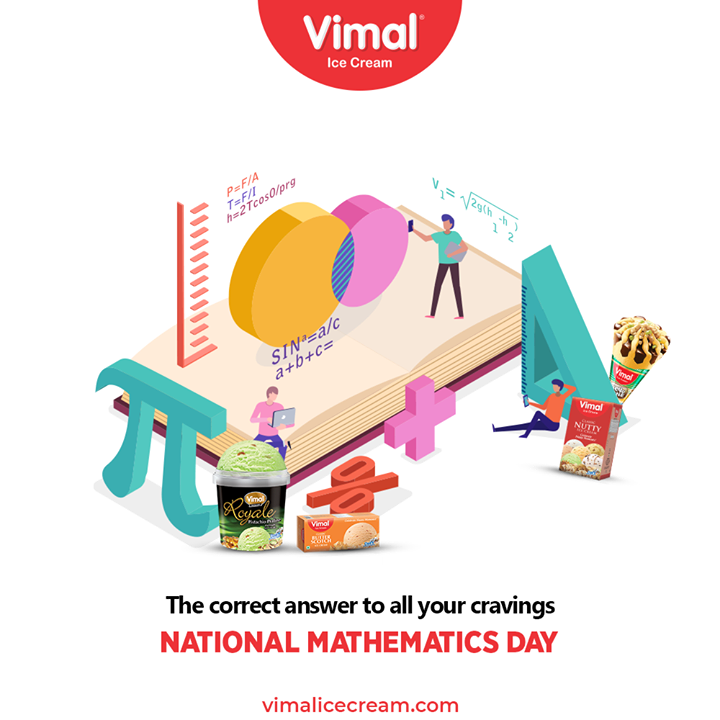 The correct answer to all your cravings.   #NationalMathematicsDay #NationalMathematicsDay2020 #MathematicsDay #Mathematics #VimalIceCream #IceCreamLovers #Vimal #IceCream #Ahmedabad