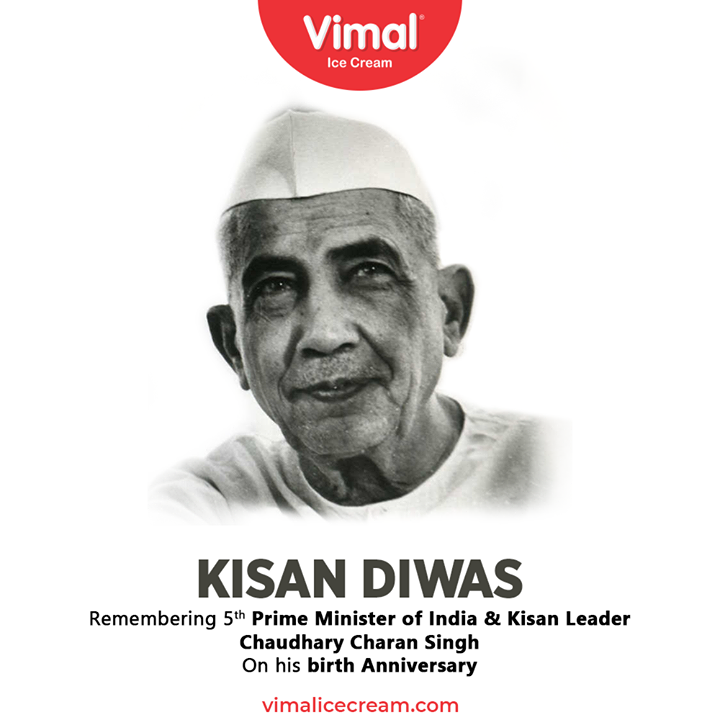 Remembering 5th Prime Minister of India & Kisan Leader Chaudhary Charan Singh  On his birth anniversary.  #NationalFarmersDay2020 #FarmersDay2020 #KishanDiwas2020 #KishanDiwas #Kishan #Farmers #VimalIceCream #IceCreamLovers #Vimal #IceCream #Ahmedabad