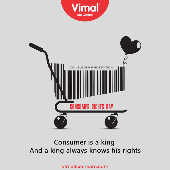 Consumer is a king. And a king always knows his rights.  #NationalConsumerDay #NationalConsumerDay2020 #ConsumerDay #Consumer #VimalIceCream #IceCreamLovers #Vimal #IceCream #Ahmedabad