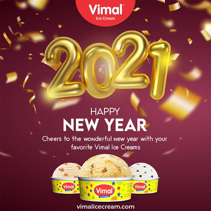 Vimal Ice Cream,  HappyNewYear, NewYear2021, ByeBye2020, NewYear, Celebration, Love, Happy, Cheers, Joy, Happiness, VimalIceCream, IceCreamLovers, Vimal, IceCream, Ahmedabad