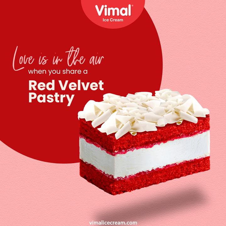 Love is in the air when you share a Red Velvet Pastry. Surprise your loved ones with a sweet delight only by Vimal Ice Cream Pastries.  #VimalPastries #VimalIceCream #IceCreamLovers #Vimal #IceCream #Ahmedabad