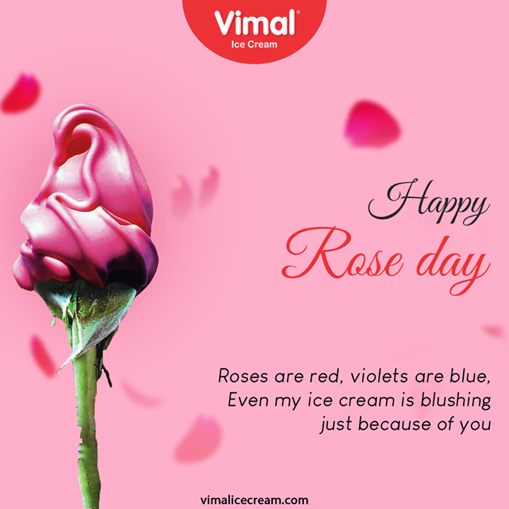 Roses are red, violets are blue, Even my ice cream is blusing just because of you  #RoseDay #VimalIceCream #IceCreamLovers #Vimal #IceCream #Ahmedabad