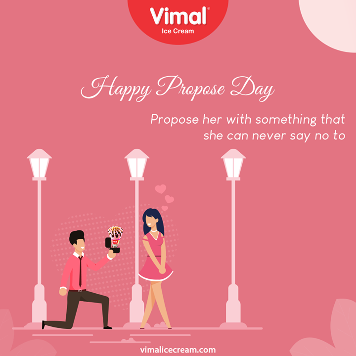 Propose her with something that she can never say no to  #proposeDay #VimalIceCream #IceCreamLovers #Vimal #IceCream #Ahmedabad