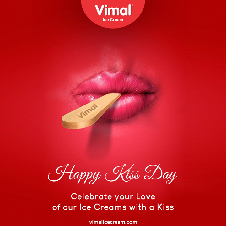 Celebrate your love of our ice creams with a Kiss  #KissDay #VimalIceCream #IceCreamLovers #Vimal #IceCream #Ahmedabad