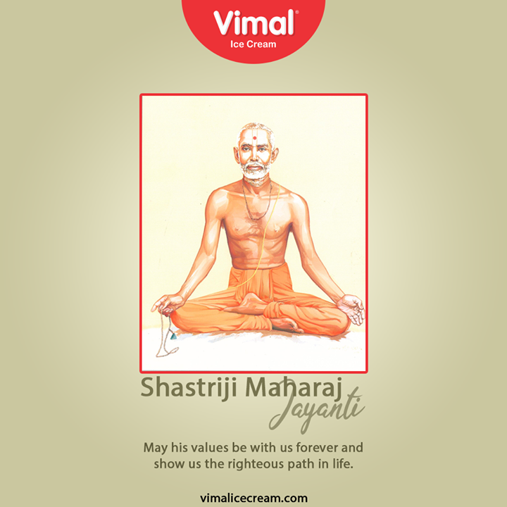 May his values be with us forever and show us the righteous path in ife.  #happybirthday #shastrijimaharaj #VimalIceCream #IceCreamLovers #Vimal #IceCream #Ahmedabad