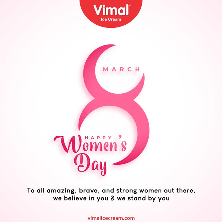 To all amazing, brave, and strong women out there, we believe in you & we stand by you  #InternationalWomensDay #InternationalWomensDay2021 #HappyWomensDay #WomenEmpowerment #WomenDay2021 #ChooseToChallenge #VimalIceCream #IceCreamLovers #Vimal #IceCream #Ahmedabad