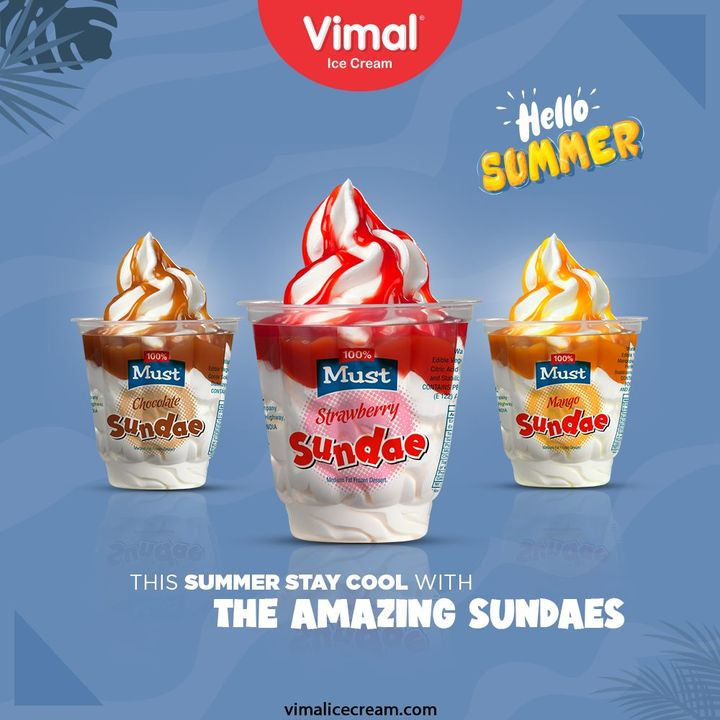 This summer stay cool with the amazing and delicious range of sundaes, only by Vimal Ice-creams.  #SummerIsHere #VimalIceCream #IceCreamLovers #Vimal #IceCream #Ahmedabad