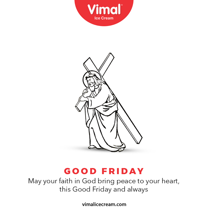 May your faith in God bring peace to your heart, this Good Friday and always.  #GoodFriday #GoodFriday2021 #VimalIceCream #IceCreamLovers #Vimal #IceCream #Ahmedabad