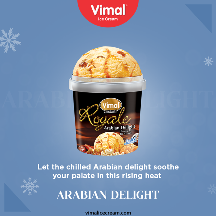 Let the chilled Arabian delight soothe your palate in the rising heat of this summer season only by Vimal Ice-creams.  #SummerIsHere #VimalIceCream #IceCreamLovers #Vimal #IceCream #Ahmedabad