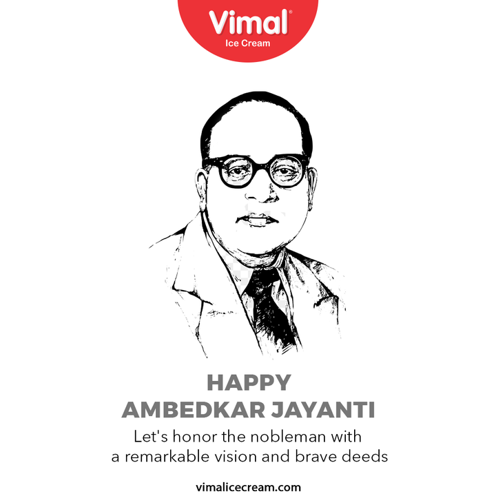 Let's honor the nobleman with a remarkable vision and brave deeds  #IndianConstitution #BabasahebAmbedkar #AmbedkarJayanti #DrBRAmbedkar #BRAmbedkar #Ambedkar #VimalIceCream #IceCreamLovers #Vimal #IceCream #Ahmedabad