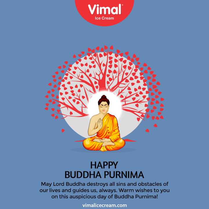 May Lord Buddha destroys all sins and obstacles of our lives and guides us, always. Warm wishes to you on this auspicious day of Buddha Purnima!  #HappyBuddhaPurnima #BuddhaPurnima #BuddhaPurnima2021  #VimalIceCream #IceCreamLovers #Vimal #IceCream #Ahmedabad