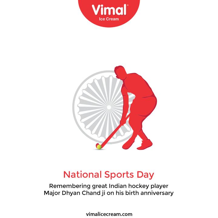 Remembering great Indian hockey player Major Dhyan Chand ji on his birth anniversary.  #NationalSportsDay #NewIndiaFitIndia #NationalSportsDay2021 #MajorDhyanChand #BirthAnniversary #VimalIceCream #IceCreamLovers #Vimal #IceCream #Ahmedabad