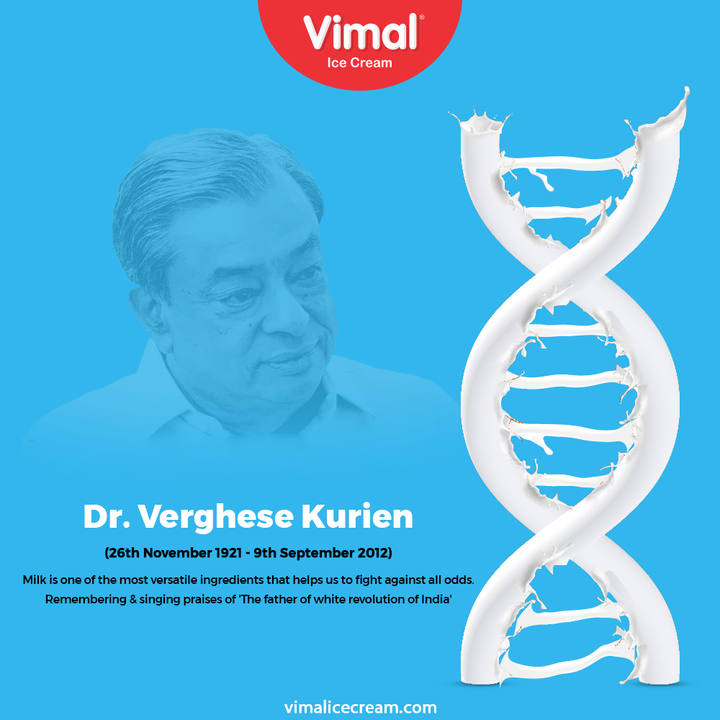 Vimal Ice cream - Milk is one of the most versatile ingredients that helps us to fight against all odds.  Remembering & singing praises of 'The father of white revolution of India'  #VergheseKurien #DrVergheseKurien #FatheroftheWhiteRevolution #DeathAnniversary #VimalIceCream #IceCreamLovers #Vimal #IceCream #Ahmedabad