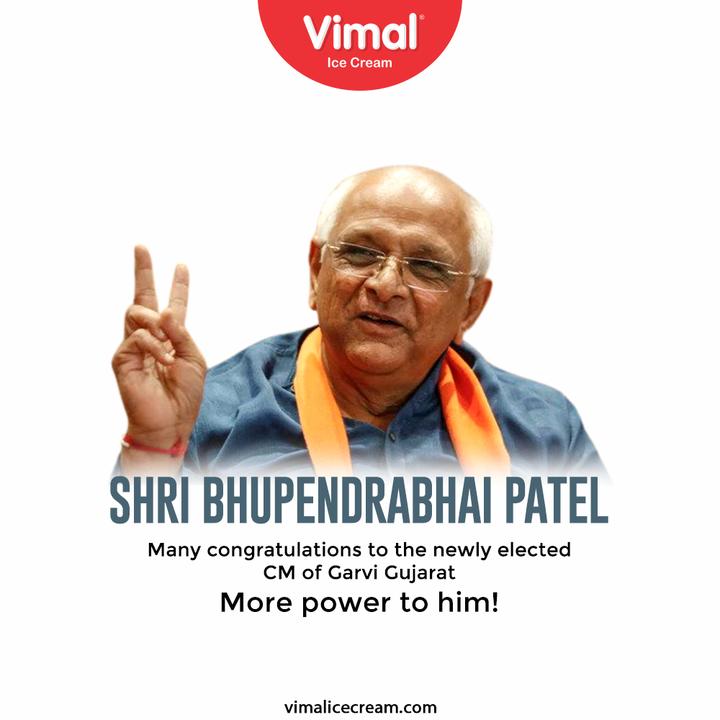 Many congratulations to the newly elected CM of Garvi Gujarat More power to him!  #NewCM #Congratulations #Trending #CMOfGujarat #BhupendraPatel #ChiefMinisterOfGujarat #VimalIceCream #IceCreamLovers #Vimal #IceCream #Ahmedabad