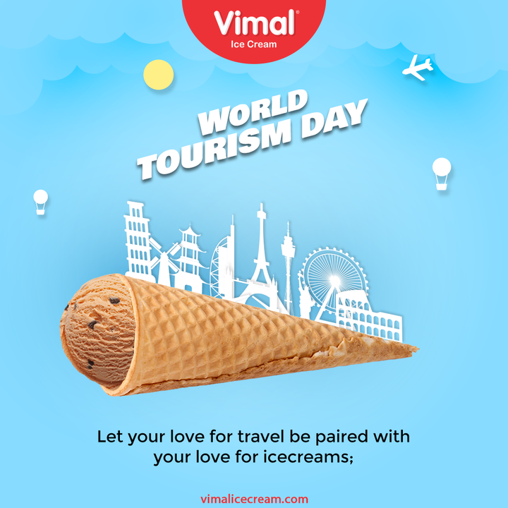 Let your love for travel be paired with your love for ice-creams;  #WorldTourismDay #WorldTourismDay2021 #TourismDay #VimalIceCream #IceCreamLovers #Vimal #IceCream #Ahmedabad