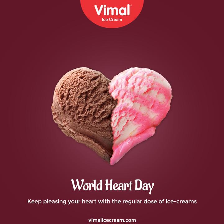Keep pleasing your heart with the regular dose of ice-creams.  #WorldHeartDay #WorldHeartDay2021 #HeartHealth #CardiacHealth #HeartDay #VimalIceCream #IceCreamLovers #Vimal #IceCream #Ahmedabad