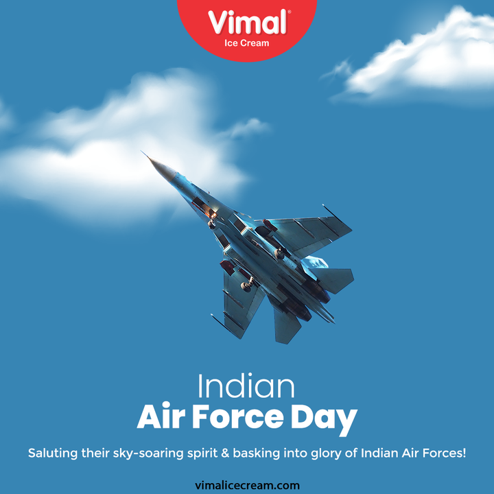 Saluting their sky-soaring spirit & basking into glory of Indian Air Forces!  #IndianAirForceDay #IndianAirForce #AirForce #IndianAirForceDay2021 #VimalIceCream #IceCreamLovers #Vimal #IceCream #Ahmedabad