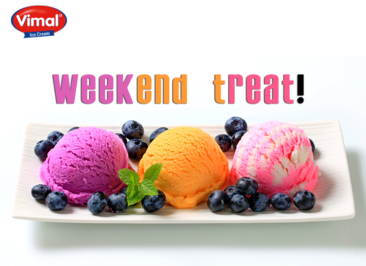 Treat yourself, its' #Weekend!