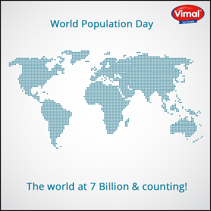 Let's think & act before it's too late!   #WorldPopulationDay #Awareness #VimalIceCreams