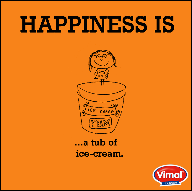 #Happiness is truly a tub full of Vimal Ice Cream !