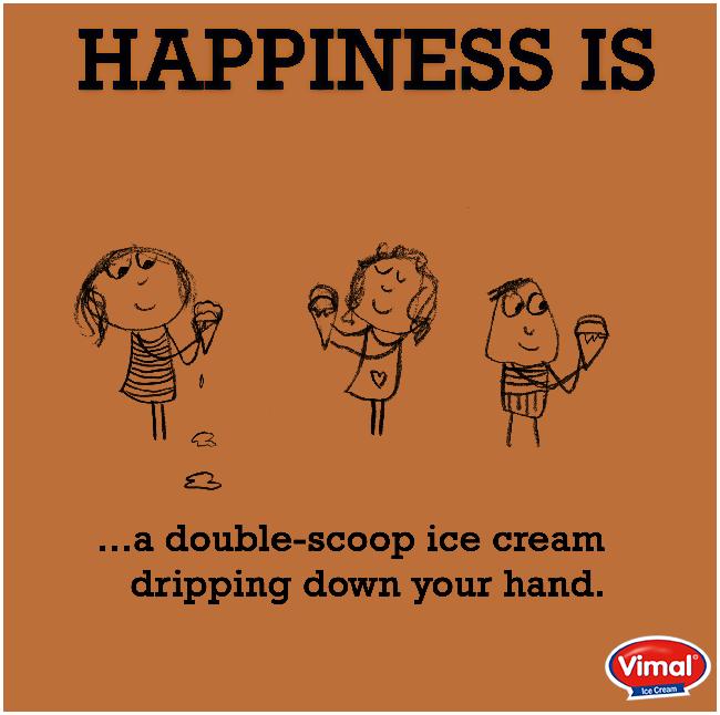 Vimal Ice Cream,  Happiness, Icecream, VimalIceCreams, IceCreamLovers