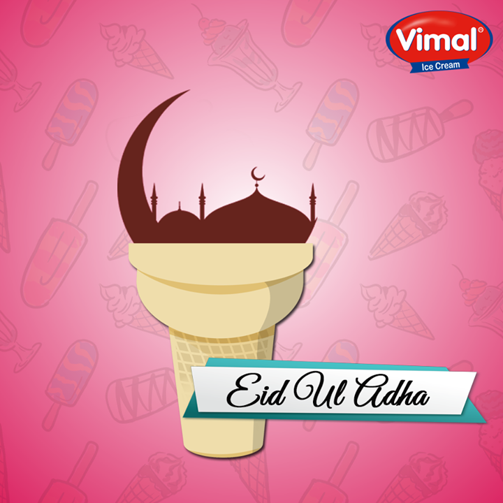 On this Eid-ul-Adha, may all your sacrifices are appreciated and your prayers are answered by the almighty.  #EidUlAdha #VimalIcecream #EidMubarak