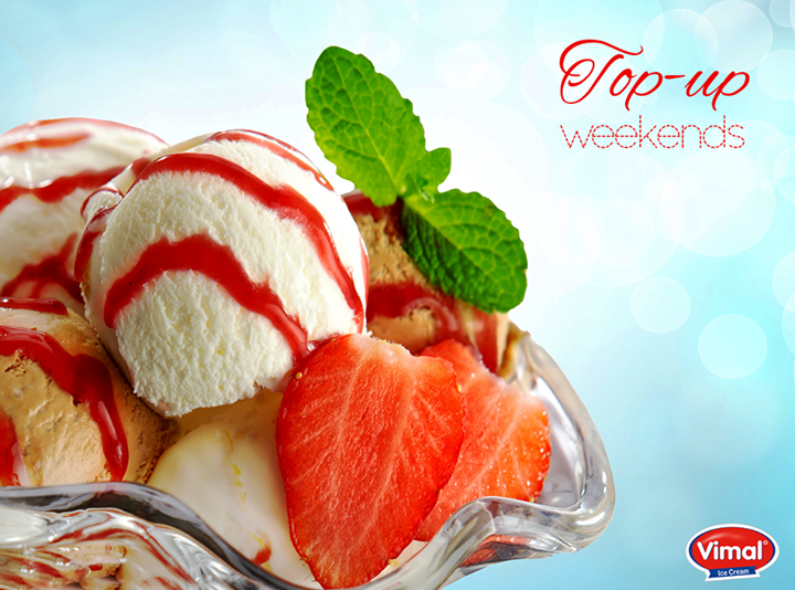 There's nothing better than a big bowl of ice cream, right?   #Weekend #IceCreamLovers #VimalIceCreams