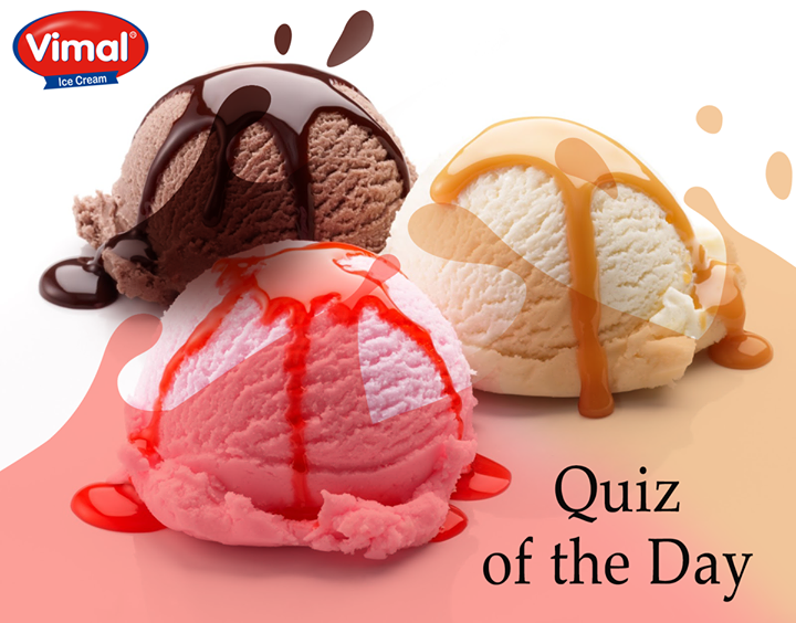 What is the most popular ice cream flavor?  > Chocolate > Vanilla  > Strawberry  #IcecreamLovers #VimalIcecream #Ahmedabad