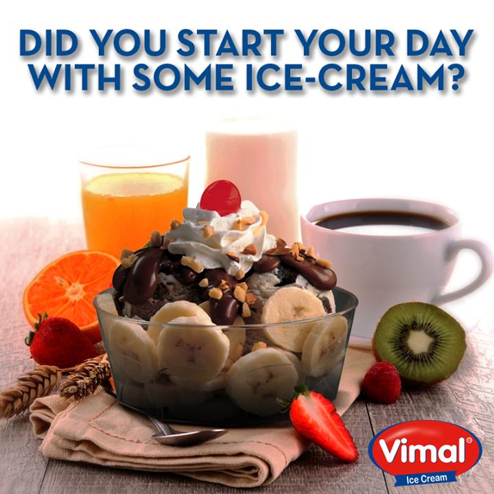 Vimal Ice Cream,  PerfectStart, Icecream, Breakfast, VimalIcecream, Ahmedabad