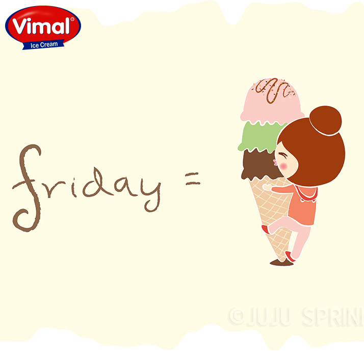 Vimal Ice Cream,  Friday, Fun, IceCreamDay!, IcecreamLovers, VimalIcecream, Ahmedabad, WeekendIsHere, YummyIceCream