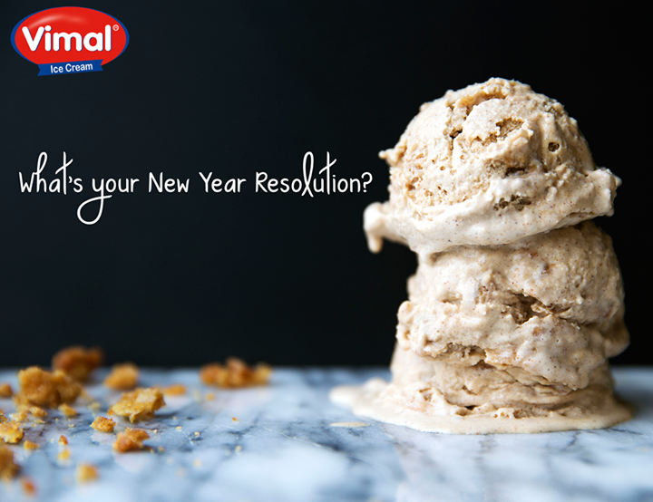 This #NewYear make sure you make a resolution to bring in a lot of happiness by eating a lots of #IceCream!  #NewYear #Resolution #EatIcecream #VimalIcecream #Ahmedabad