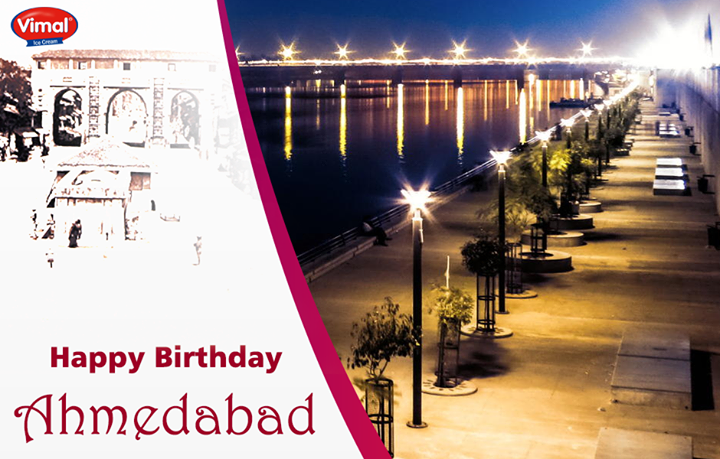 Here's wishing #Ahmedabad a very #HappyBirthday!